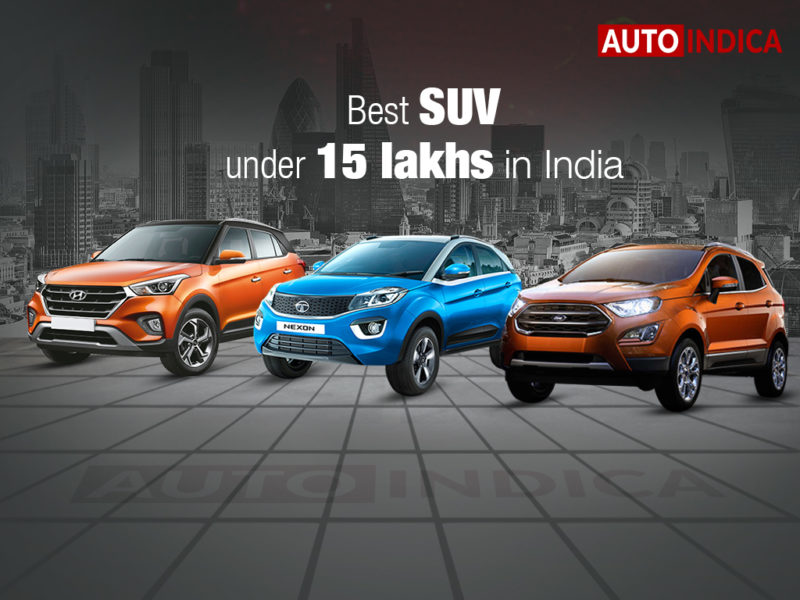 Best Suv Under 15 Lakhs In India Autoindica Com