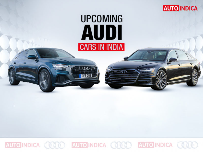 Upcoming Audi cars in India