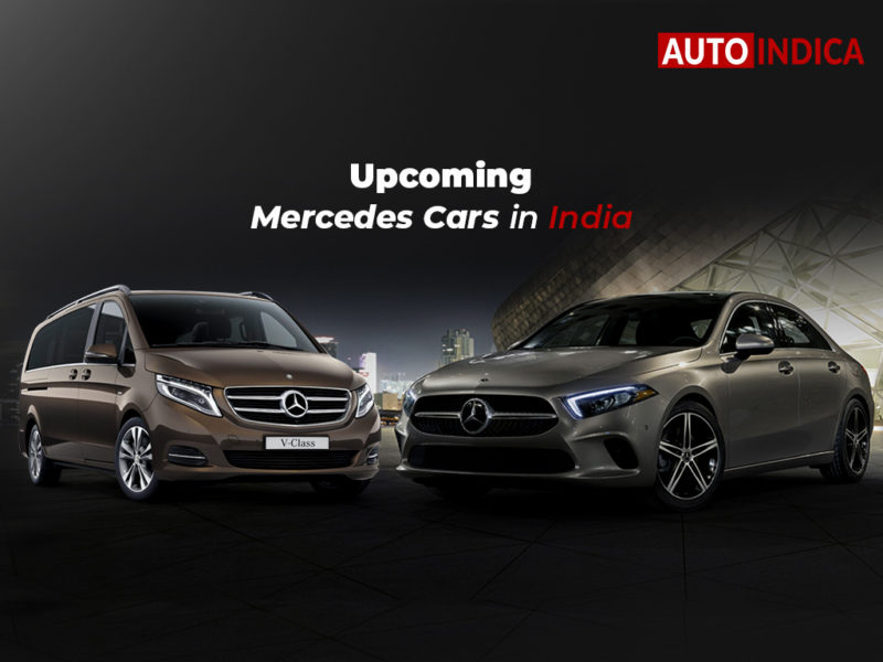 Upcoming Mercedes cars in India